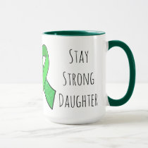 """Stay Strong Daughter"" Lyme Disease Awareness Mug"