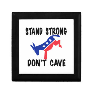 Stay Strong Don't Cave Keepsake Box