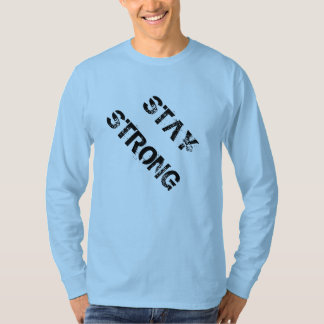 Stay Strong Long Sleeved Shirt