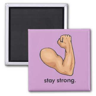 STAY STRONG. 2 INCH SQUARE MAGNET