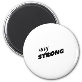 STAY STRONG MAGNET