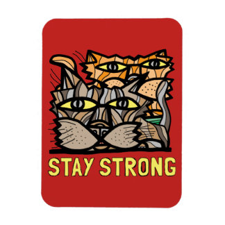 """""""Stay Strong"""" Magnet"""