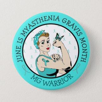 Stay Strong Myasthenia Gravis Warrior Button