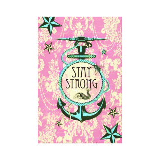 Stay Strong Nautical Art in retro color palette. Canvas Prints