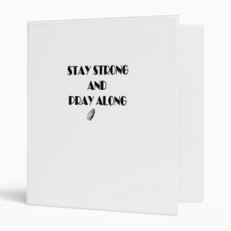Stay strong prayer binder