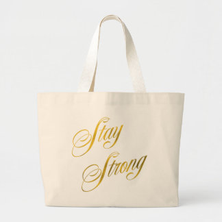 Stay Strong Quote Faux Gold Foil Quotes Sparkly Large Tote Bag