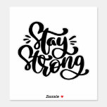 Stay Strong - Typography Sticker