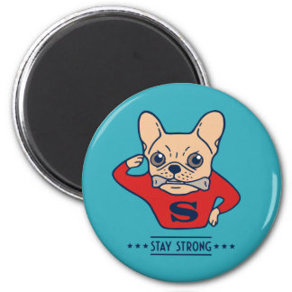 Stay strong with Super Frenchie Magnet