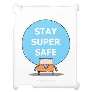STAY SUPER SAFE Savvy iPad Case