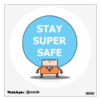 Stay Super Safe Wall Decal