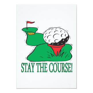 Stay The Course Card