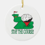 Stay The Course Christmas Ornaments