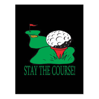 Stay The Course Postcard