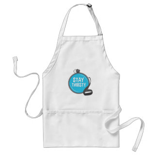 Stay Thirsty Adult Apron