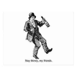 Stay Thirsty Postcard