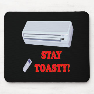 Stay Toasty Mouse Pad