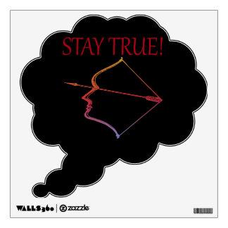 Stay True 2 Wall Sticker