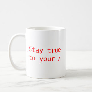 Stay True to Your Root Coffee Mug