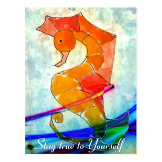 Stay True to Yourself - seahorse painting postcard