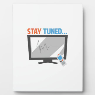 Stay Tuned Photo Plaque