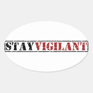 Stay Vigilant Oval Sticker