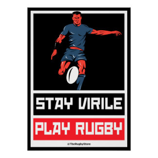 Stay Virile Play Rugby - Poster