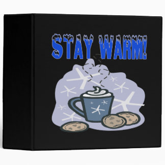 Stay Warm 4 3 Ring Binders