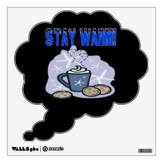 Stay Warm 4 Wall Decal