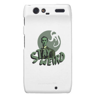 Stay Weird Droid RAZR Covers