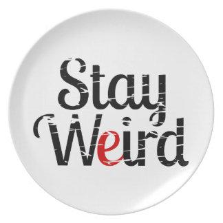 Stay Weird Distress Text Plate