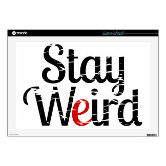 """Stay Weird Distressed Text 17"""" Laptop Decals"""