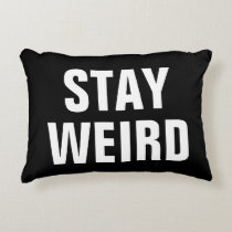 STAY WEIRD fun black white typography throw pillow