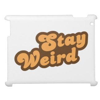 Stay Weird iPad Cases