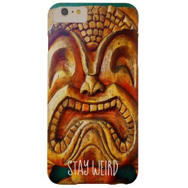 "Hawaiian Themed ""Stay Weird"" Quote, Fun Retro Wood Tiki Face Photo Barely There iPhone 6 Plus Case"