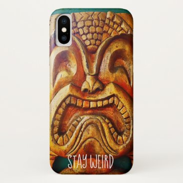 "Hawaiian Themed ""Stay Weird"" Quote, Fun Retro Wood Tiki Face Photo iPhone X Case"