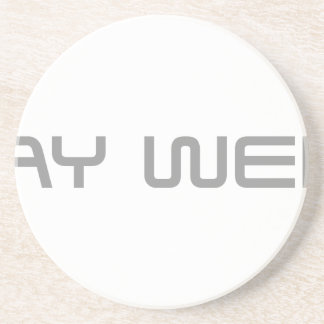 stay-weird-saved-gray png coasters