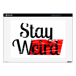 Stay Weird Skin For Laptop
