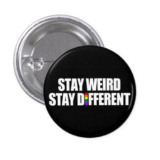 Stay Weird Stay Different 1 Inch Round Button