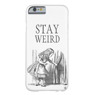 Stay weird vintage Alice in Wonderland door Barely There iPhone 6 Case