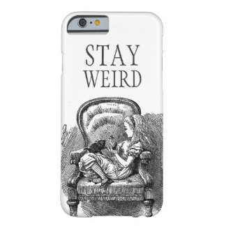 Stay weird vintage Alice in Wonderland kitten cat Barely There iPhone 6 Case