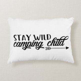 Stay Wild Camping Child Decorative Pillow