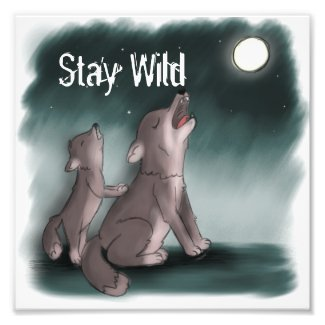 Stay Wild Wolf Howling at the Moon Photo Print