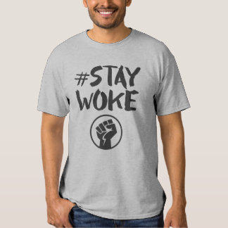 Stay Woke - Black Lives Matter T-Shirt
