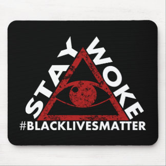 Stay Woke #blacklivesmatter Protest distressed Mouse Pad
