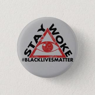 Stay Woke #blacklivesmatter Protest distressed Pinback Button