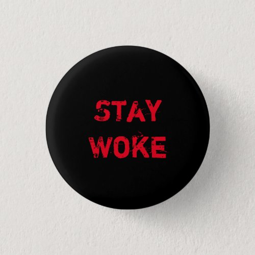 Stay Woke Button