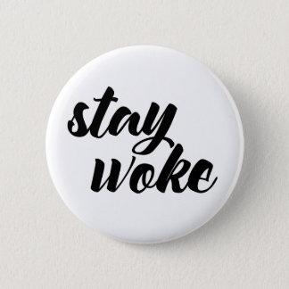 Stay Woke Pinback Button