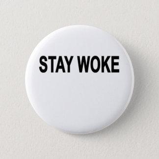 Stay Woke T-Shirts.png Pinback Button