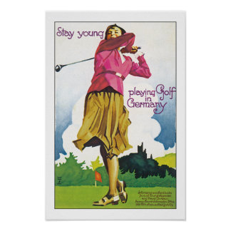 Stay young playing golf in Germany Poster