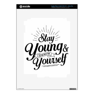 stay young SS Skin For iPad 3